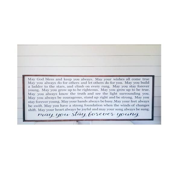24x48 May You Stay Forever Young Wood Sign Farmhouse Sign Rustic