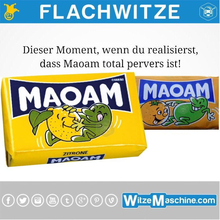 flachwitze 224 maoam ist pervers schmutzige witze schmutzige und perverse witze ab 18. Black Bedroom Furniture Sets. Home Design Ideas