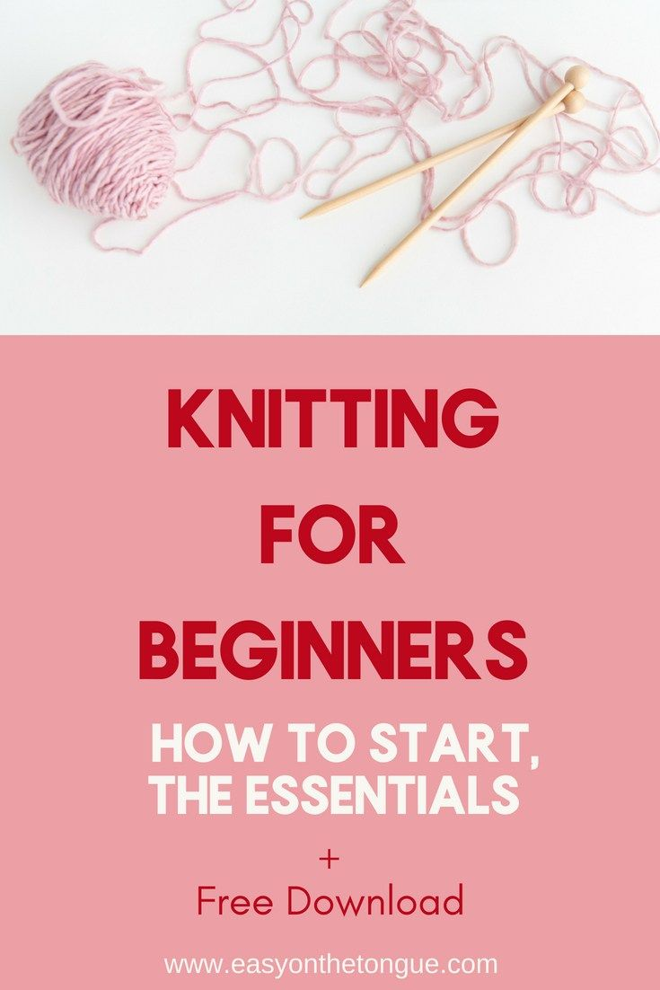 Photo of Knitting for Beginners  – How to start, Essentials + Free Download