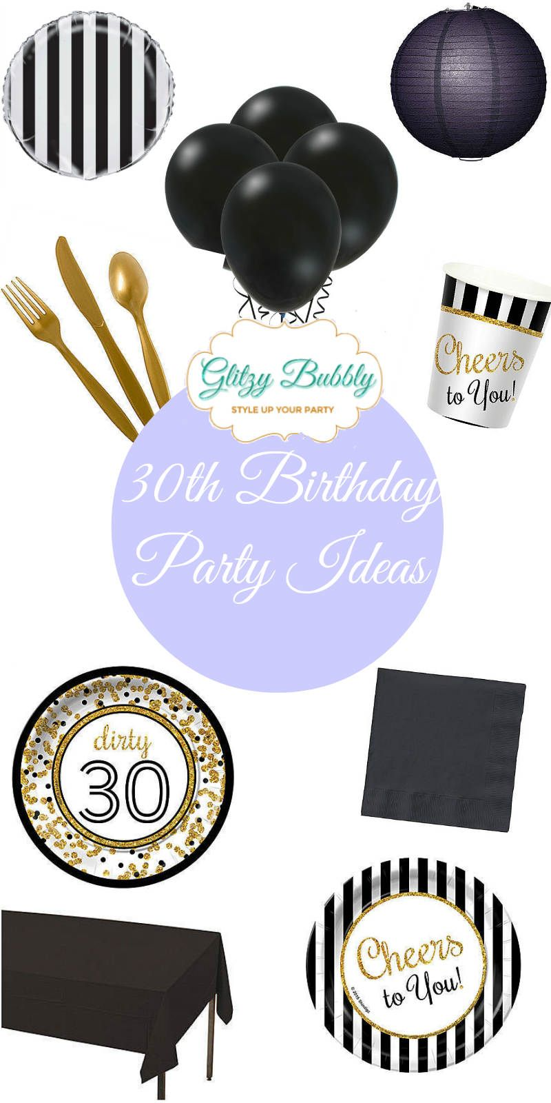 Plan your Dirty 30s celebration in style with gold and black party supplies at www.glitzybubbly.com