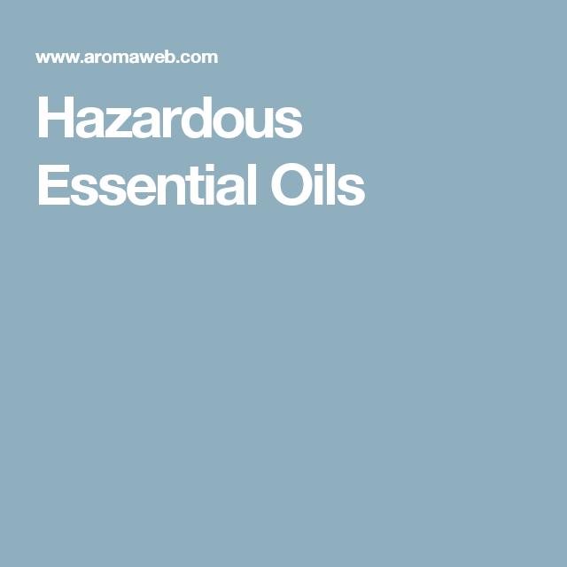 Hazardous Essential Oils