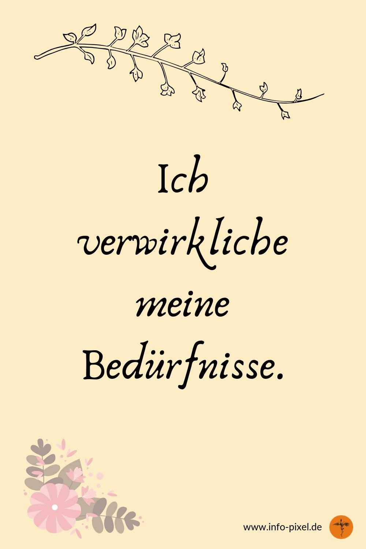 Positive Affirmatmionen Lebensfreude / Bedürfnisse erkennen / Lebensträume verwirklichen / zufriedener leben / mentaltraining / affirmation deutsch / Selbstverwirklichung Zitate