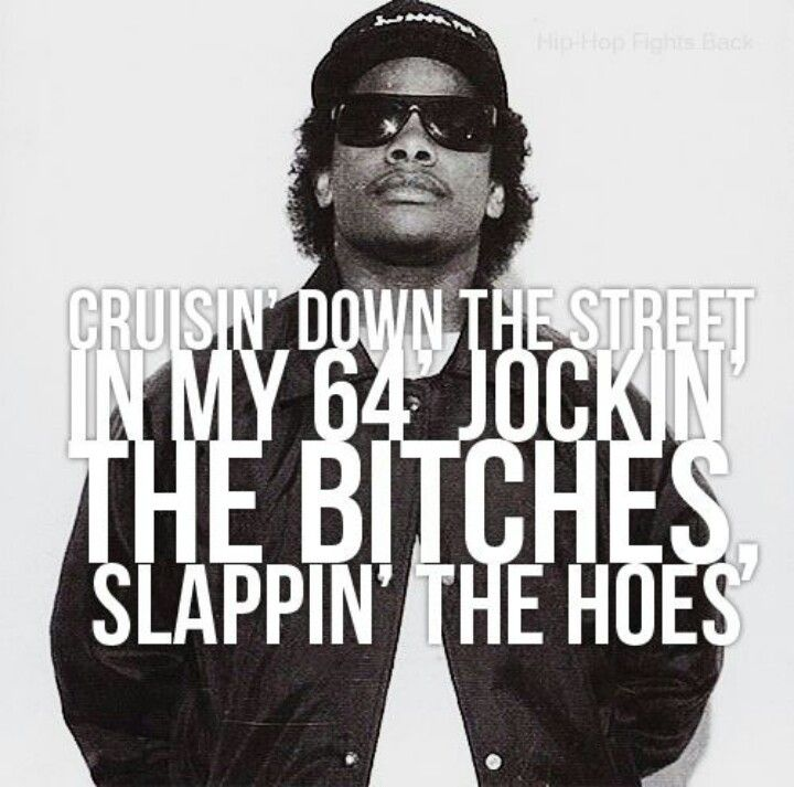 Pin By Gabe Rojas On Musik Eazy E Quotes Rap Quotes Hip Hop Quotes