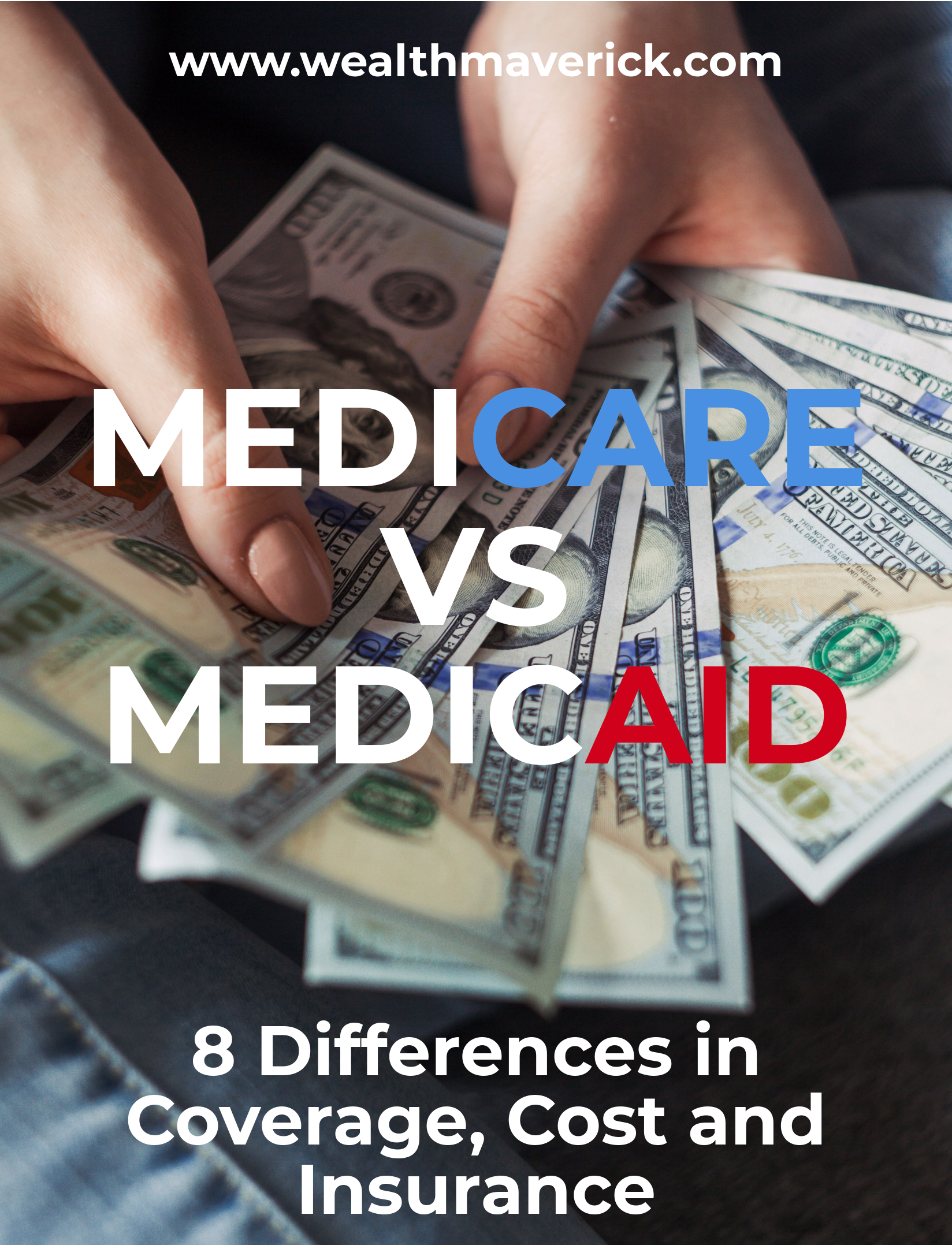Medicare Vs Medicaid 8 Differences In Coverage Cost Insurance Life Insurance Facts Medicaid Medicare