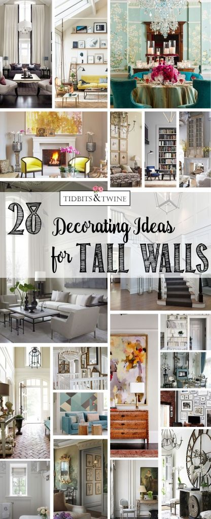 28 Creative Decorating Ideas For Tall Walls Tidbits Twine Tall Wall Decor High Ceiling Living Room Decorating High Walls