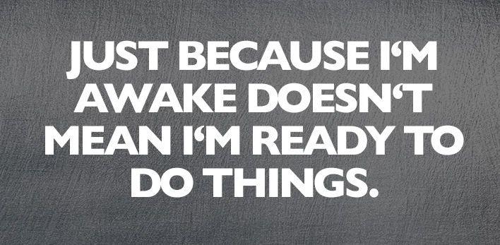 #awake vs. ready