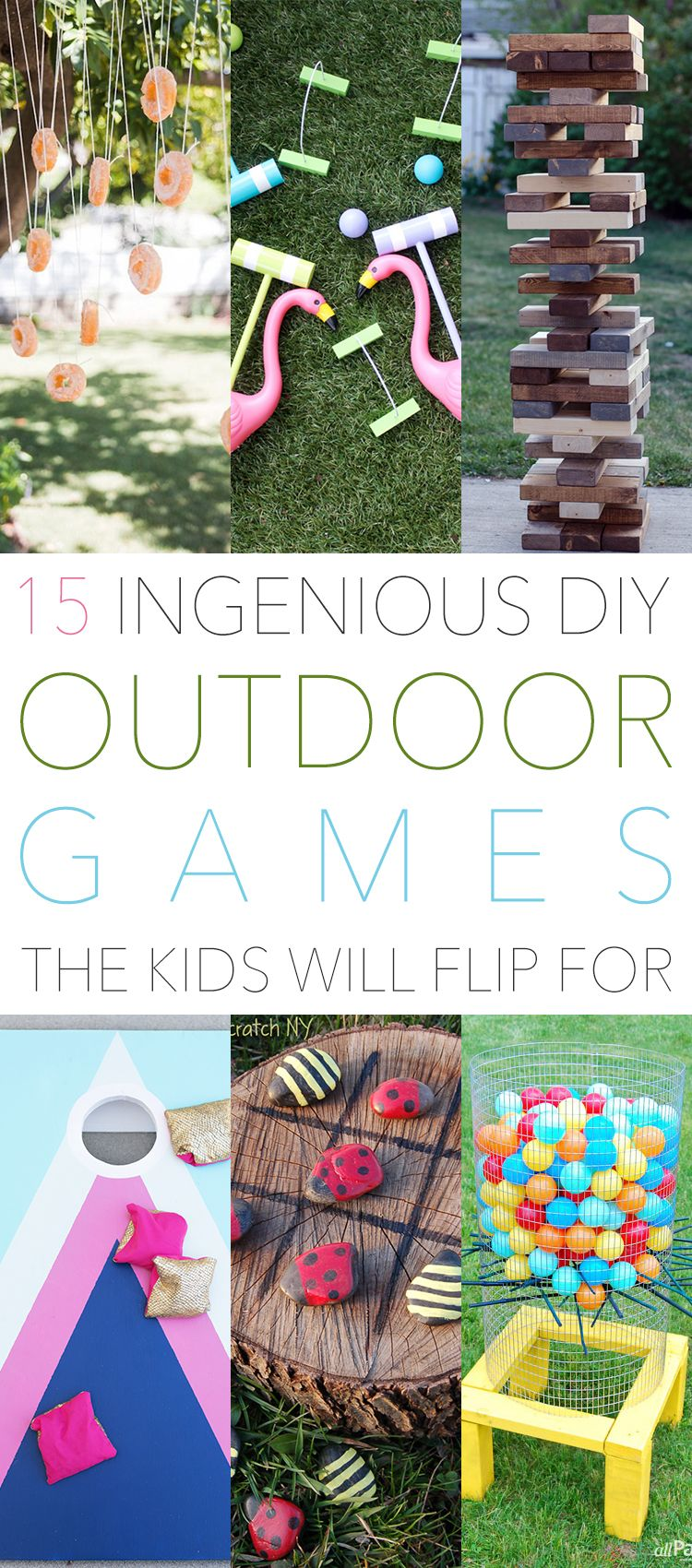 15 Ingenious DIY Outdoor Games The Kids Will Flip For (The