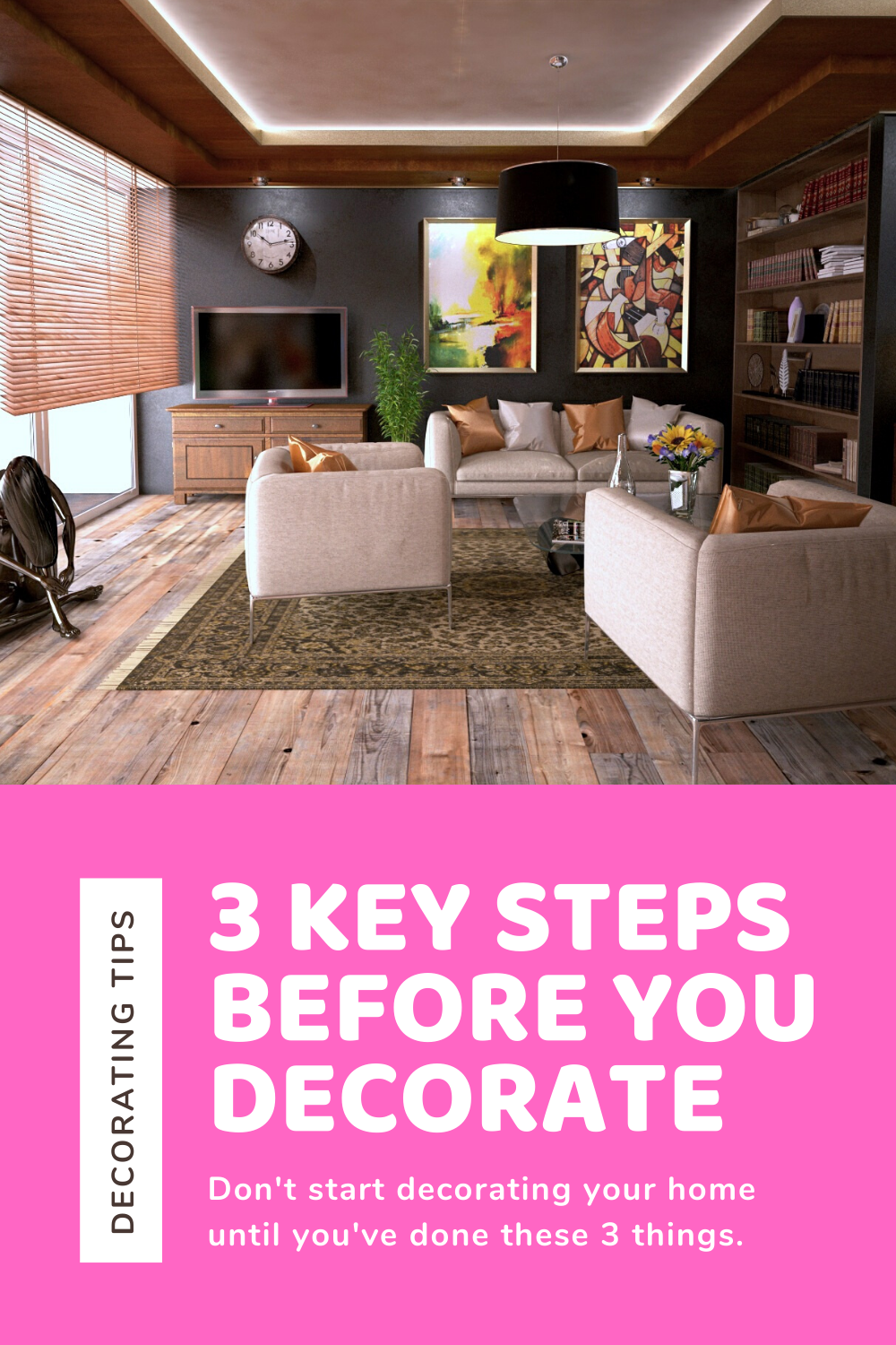 There are many different ways to decorate. However, there are a few things everyone should do to ensure the best results. Here are 3 things you should do before you decorate.  #decoratingtips #decoratingideas #homedecorating #decoratingmistakes #beforeyoudecorate