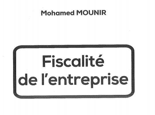 Fiscalite De L Entreprise Mohamed Mounir Pdf Fiscalite Economie Gestion Mounir