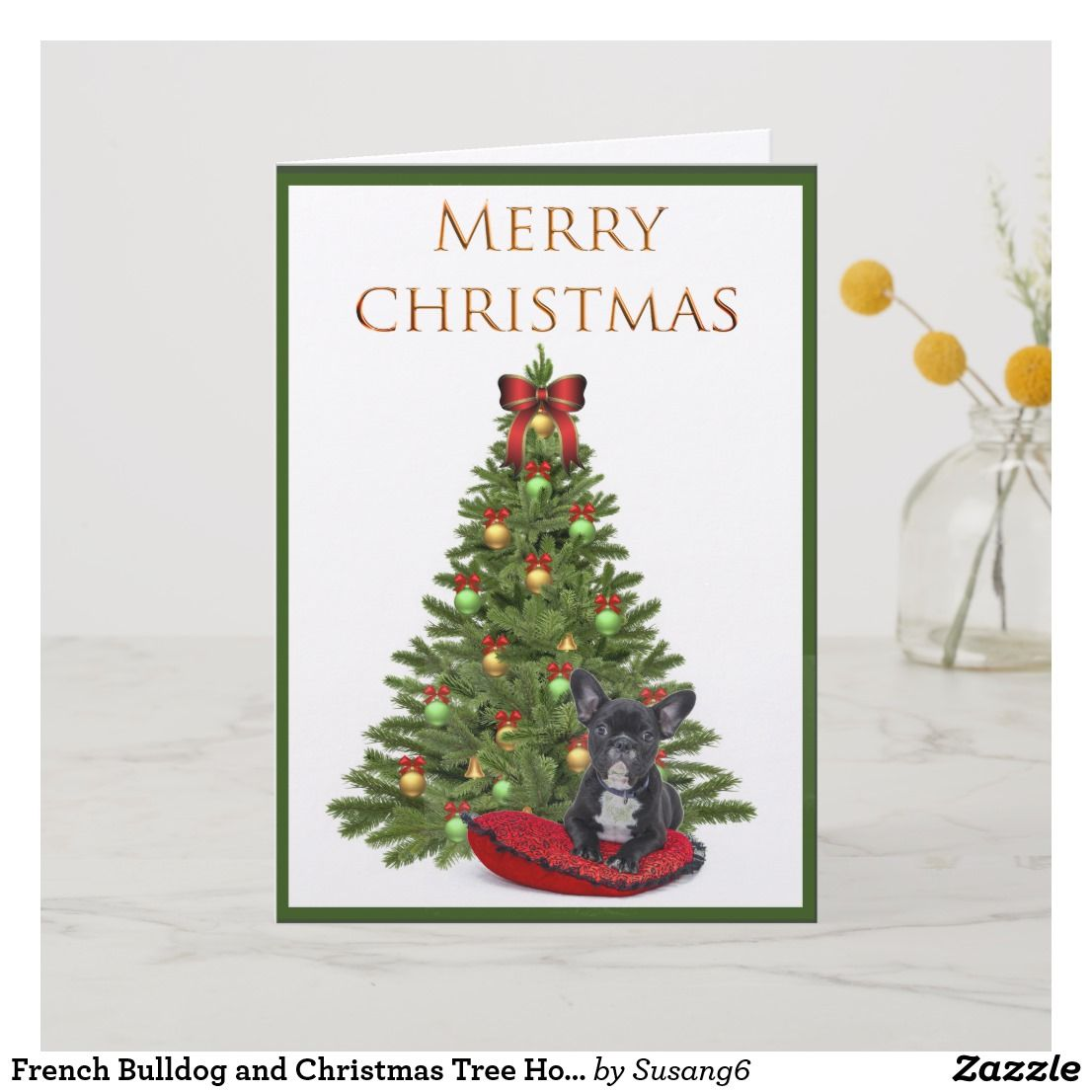 French Bulldog and Christmas Tree Holiday Card in 2018 | Christmas ...
