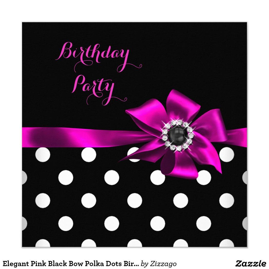 Elegant Pink Black Bow Polka Dots Birthday Party Card | Polka dot ...