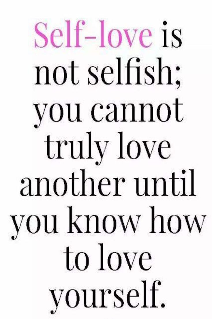 Selfish Love Quotes 44 Self Love Quotes That Will Make You Mentally Stronger  Selfish