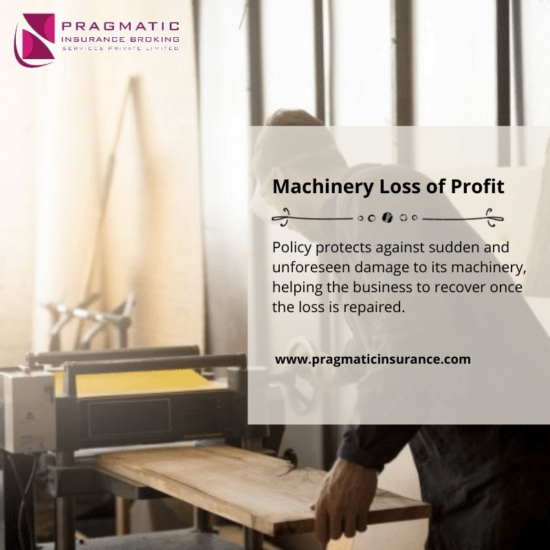Machinery Loss Of Profit Policy Protects Against Sudden And