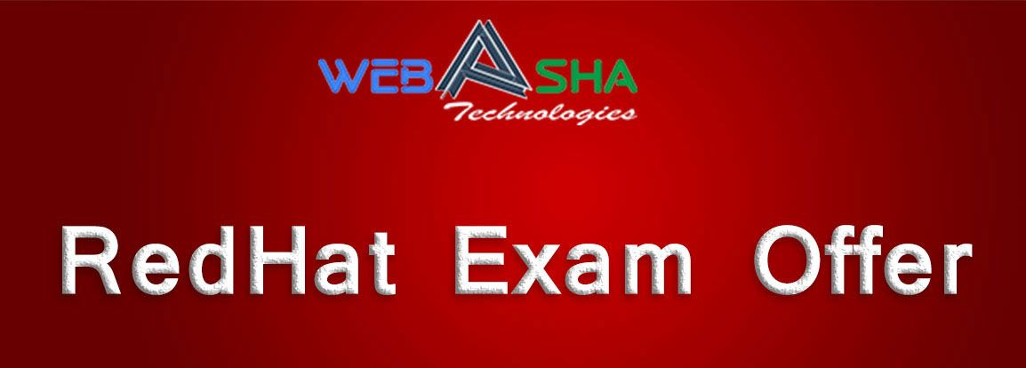 Webasha provide Redhat certification exam fee offers and other ...