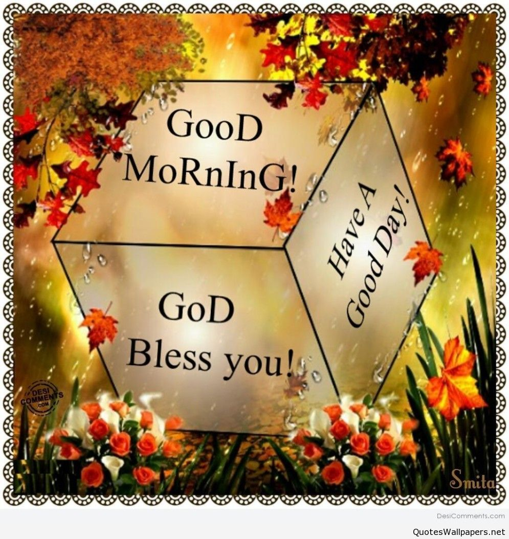 Good Morning Message - have a blessed day | www.quotespics ...