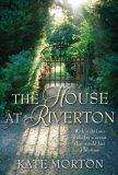 The House at Riverton -- fans of Downton Abbey would enjoy this book.