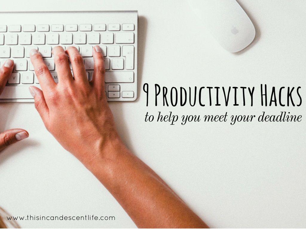 9 Productivity Hacks