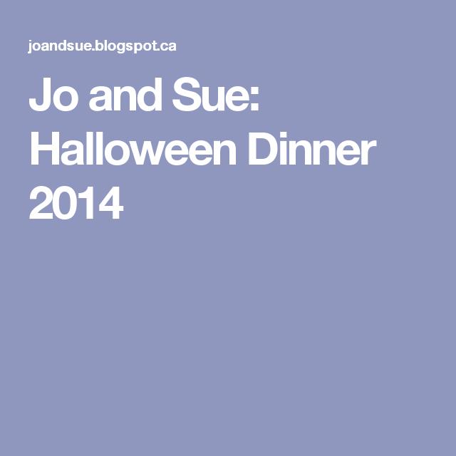 Jo and Sue: Halloween Dinner 2014 | Cauliflower pizza ...