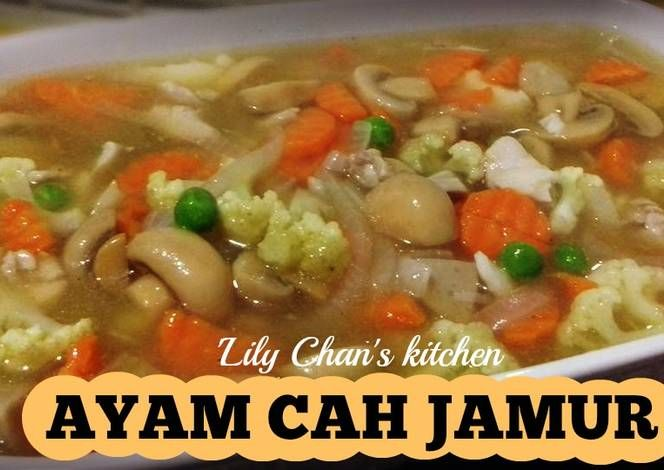 Resep Ayam Cah Jamur Ala Lc Oleh Lily Chan S Kitchen Resep Jamur Resep Ayam Resep