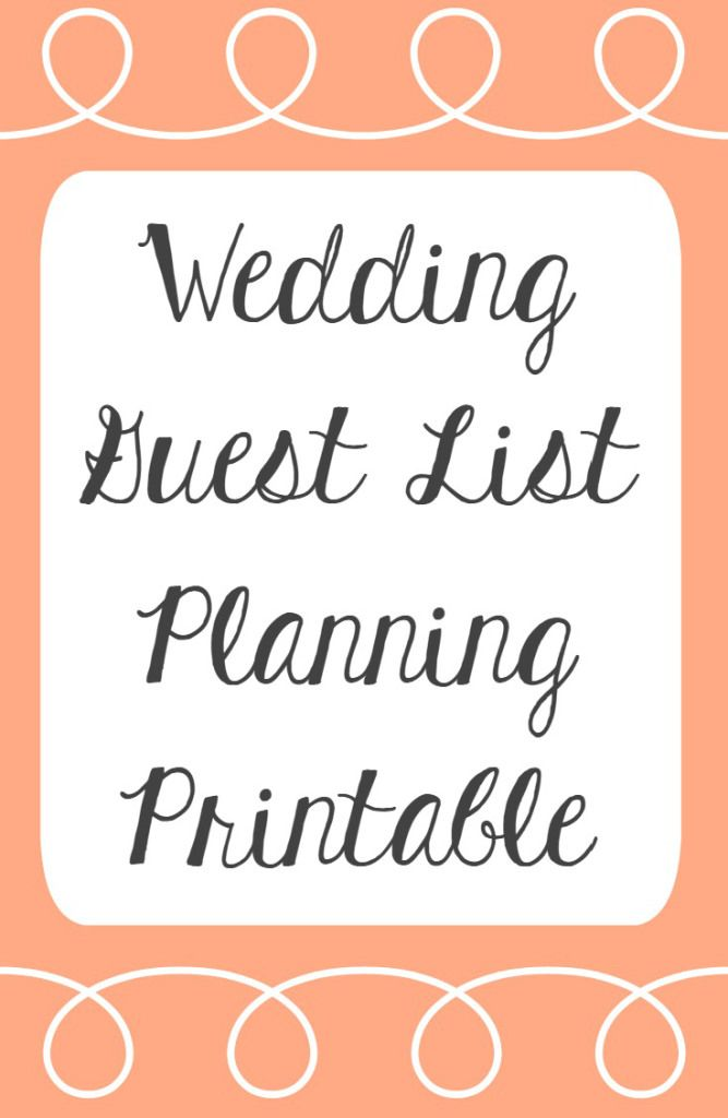 Wedding Guest List Printable  Guest List Wedding Planning And Wedding