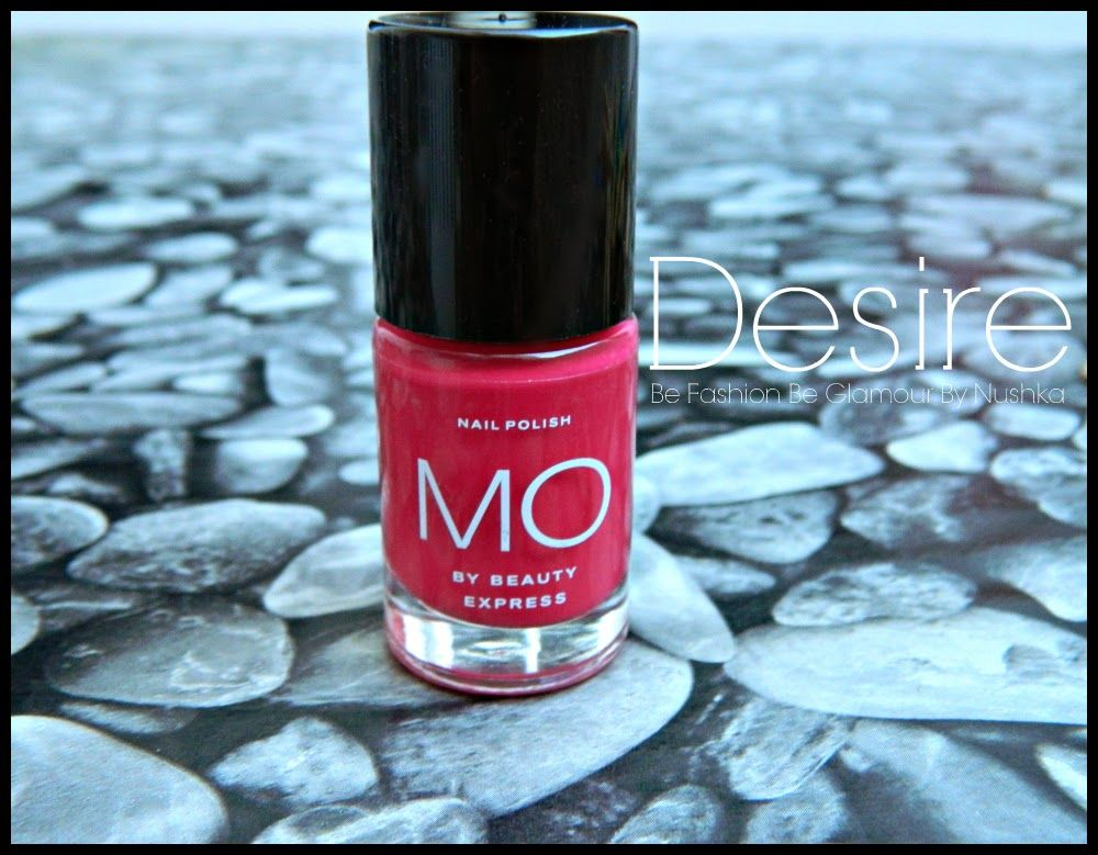 Be Fashion Be Glamour By Nushka: ★Manicura/Swatch Desiré de Mo By Beauty Express★