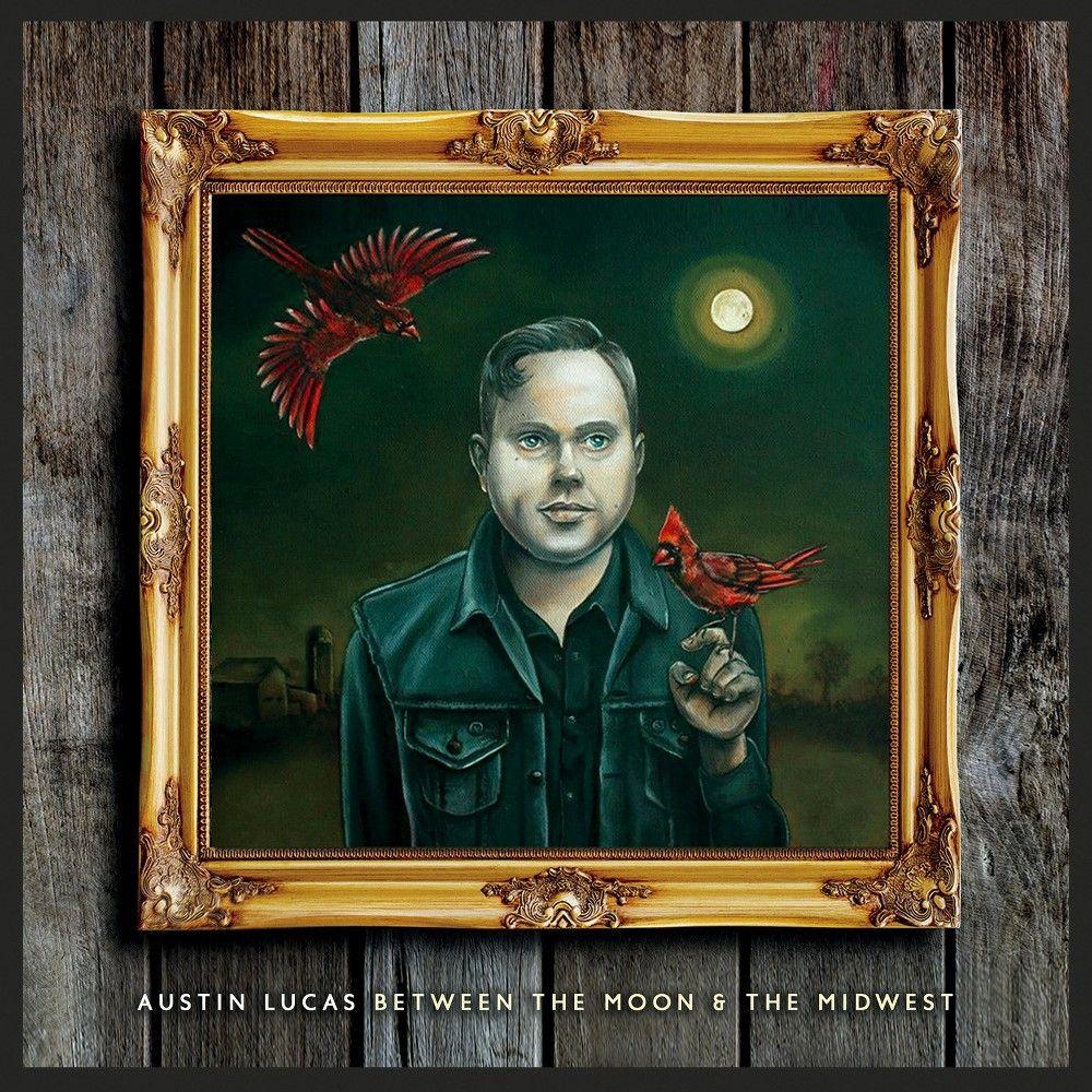 Austin Lucas - Between the Moon & the Midwest (Vinyl)