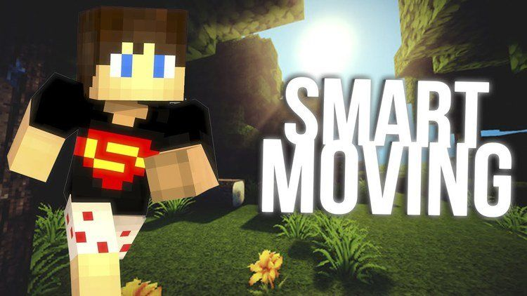 Smart Moving Mod 1 11 2/1 10 2 – Improve the movement of