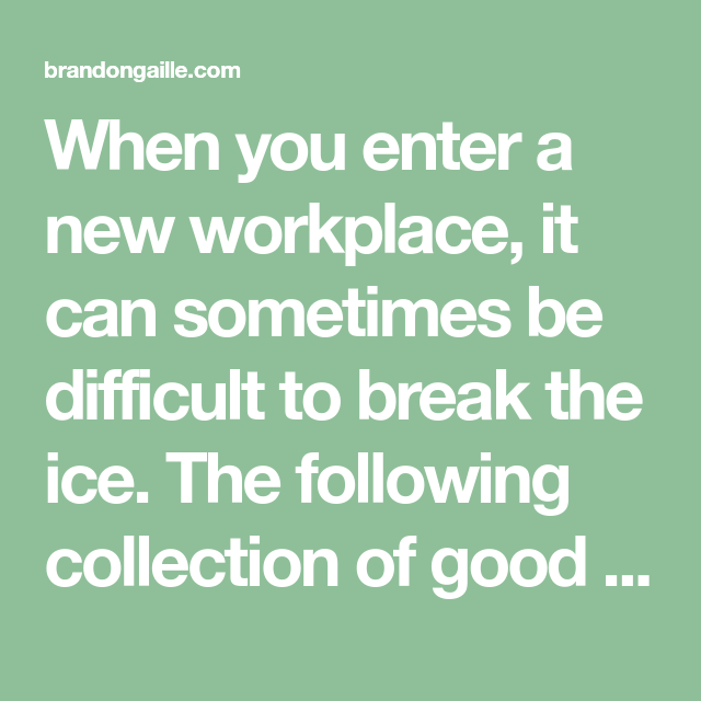 Questions to break the ice at work