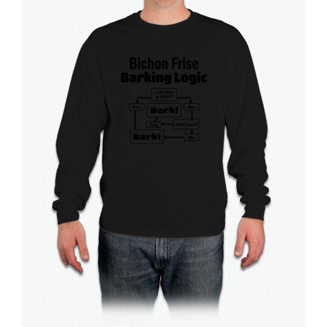 Bichon Frise Logic Shirt Long Sleeve T-Shirt