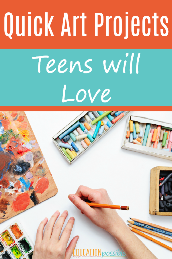 If You Re Short On Time Try These Art Projects For Teens Middle School Art Projects Homeschool Art Projects Art Education Projects