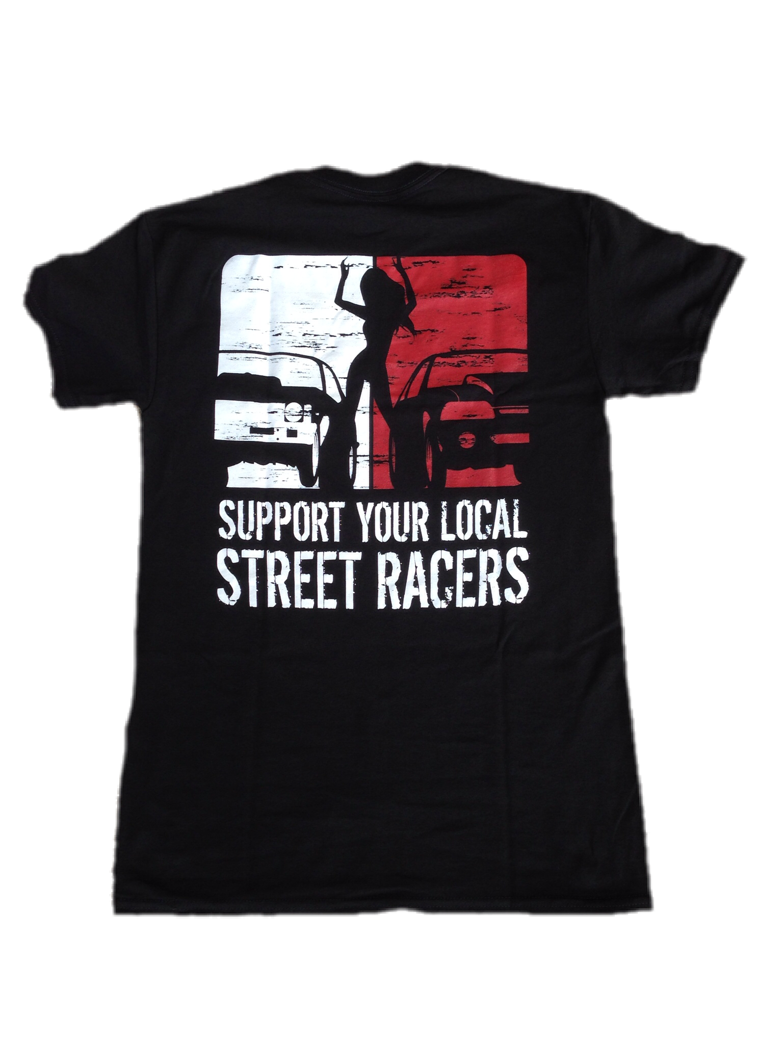 Support Your Local Street Racer STREET OUTLAWS APPAREL