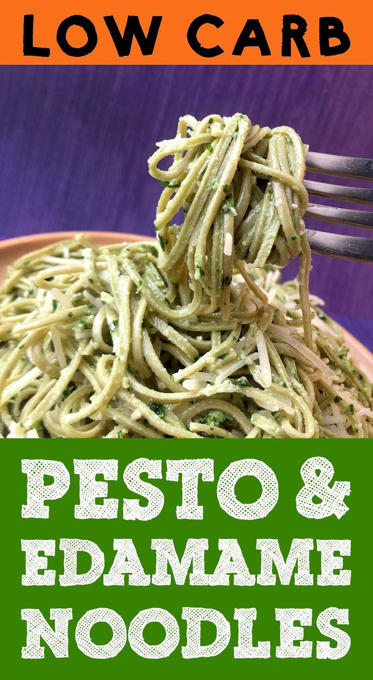 This Recipe For Low Carb Edamame Spaghetti With Pesto Sauce Is A