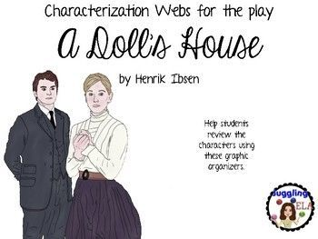 Characterization Webs For The Play A Doll S House By Henrik Ibsen