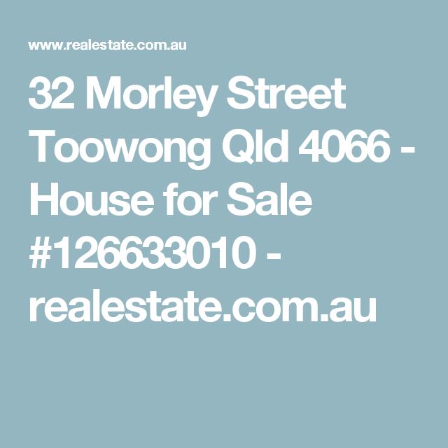 32 Morley Street Toowong Qld 4066