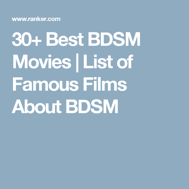 Recommend Bdsm films movies the expert