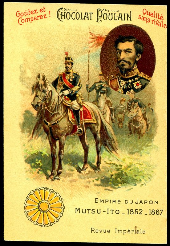"""French Tradecard - The Emperor of Japan. Chocolat Poulain. """"Sovereigns and Rulers"""". c1905."""