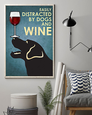 Easily Distracted By Dogs And Wine Wall Decor Poster No Frame #fashion #home #garden #homedcor #postersprints (ebay link)