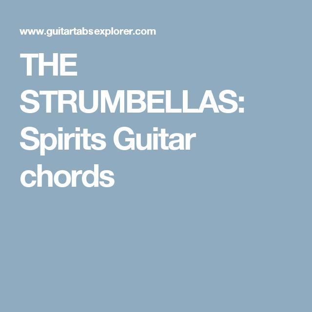 THE STRUMBELLAS: Spirits Guitar chords   Guitar   Pinterest   Guitar ...