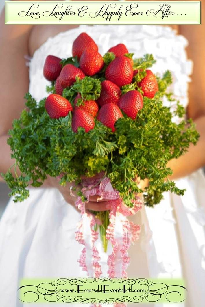 Strawberry wedding bouquet <3 <3 <3 this. AND Eco-friendly ...