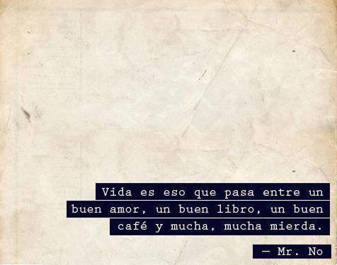vida es...