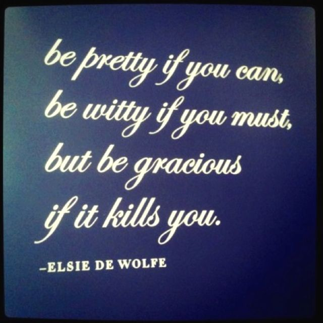 quote gracious pretty witty