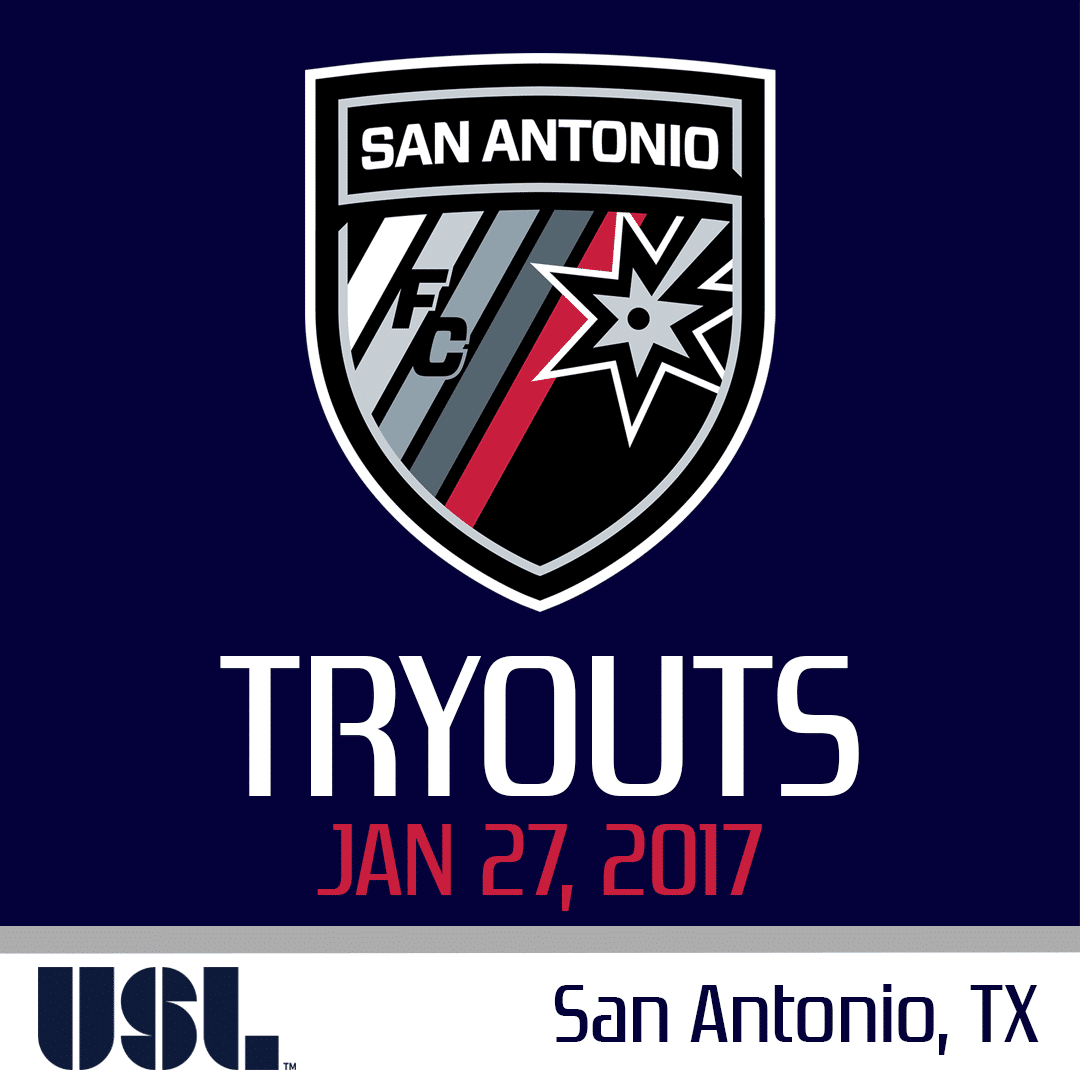 San Antonio Fc 2017 Open Tryouts Usl Tryouts Us Soccer Soccer Professional Soccer