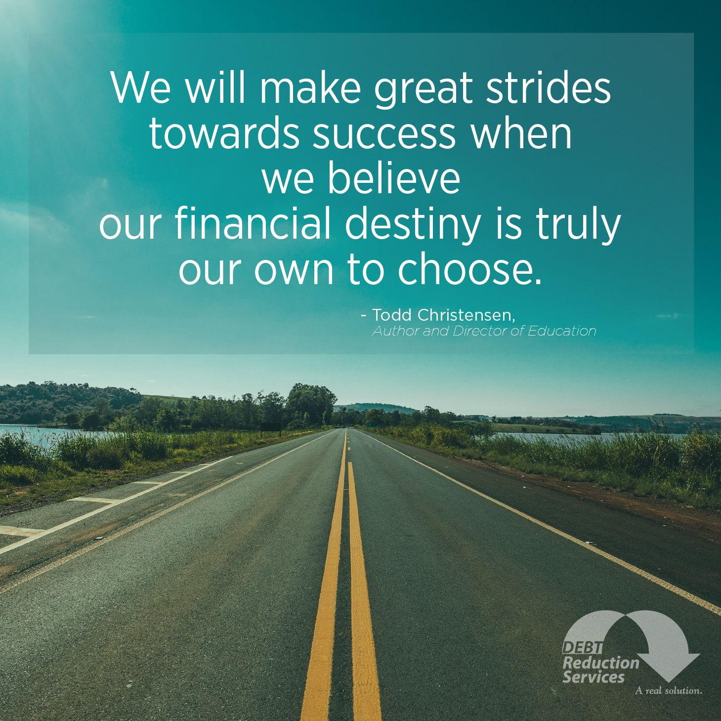 Believe you have the power to choose your financial