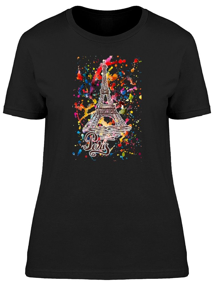0d7c7a3c06 Paris Eiffel Tower Paint Women's Tee -Image by  Shutterstock#Tower#Paint#Paris