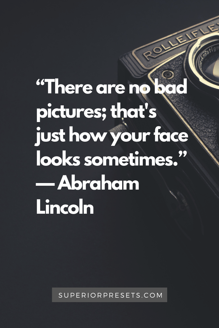 Photography Quotes By Superior Presets The Best Lightroom Presets Quotes Photography Lightroompresets Lightroom Editing Photography