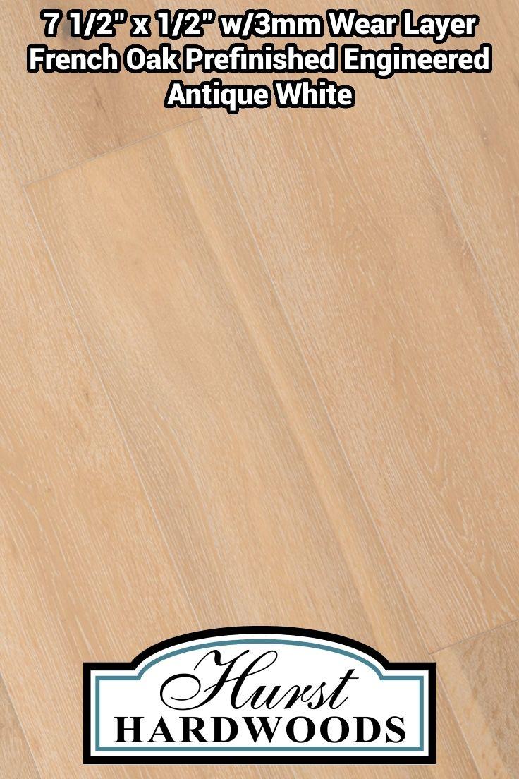 French Oak Wood Floor Antique White French oak, Oak
