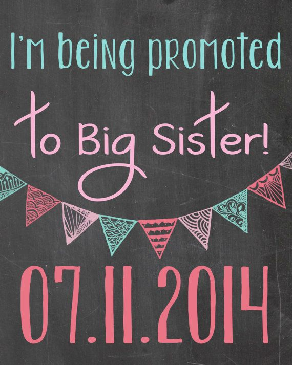 Pregnancy Announcement Im Being Bromoted To Big Sister Chalkboard Printable File Ideas Suzi Q Print Shop