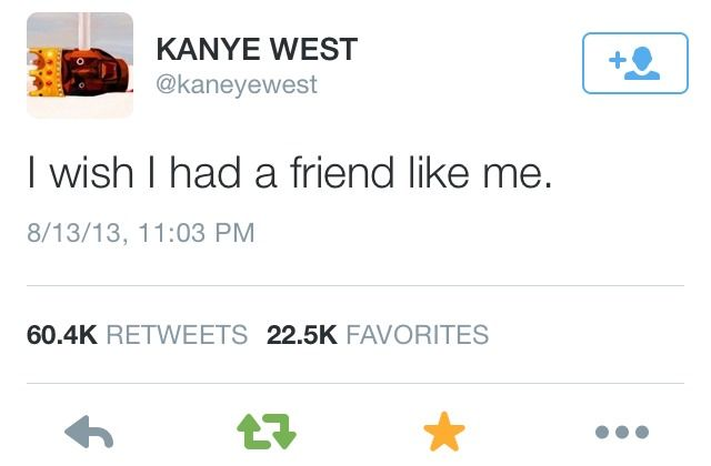 Kanye Will Never Not Be Funny Kanye West Quotes Tweet Quotes Senior Quotes