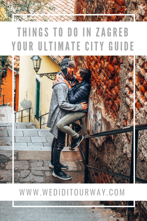 There Are A Ton Of Amazing Things To Do And See In Zagreb Croatia Here Are Our Recommendations Of What To Do Where Zagreb Things To Do Cool Places To Visit