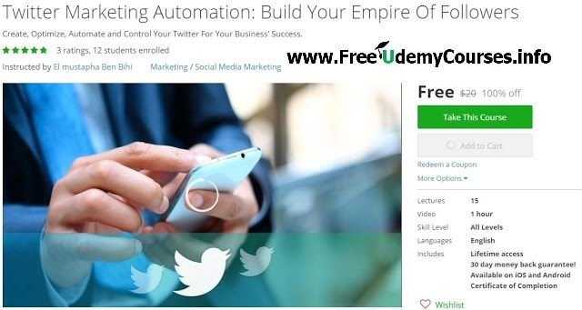 100% Free #Udemy Course] #Twitter #Marketing Automation: Build Your
